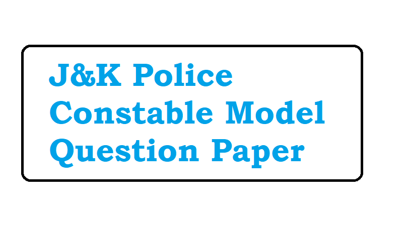 J&K Police Constable Model Question Paper