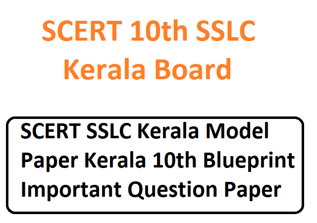 SCERT SSLC Kerala 10th Model Paper 2020 Kerala 10th Blueprint Important Question Paper 2020