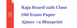 Raja Board 12th Class Old Exam Paper 2020 Ajmer +2 Blueprint 2020